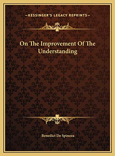 9781169470941: On The Improvement Of The Understanding