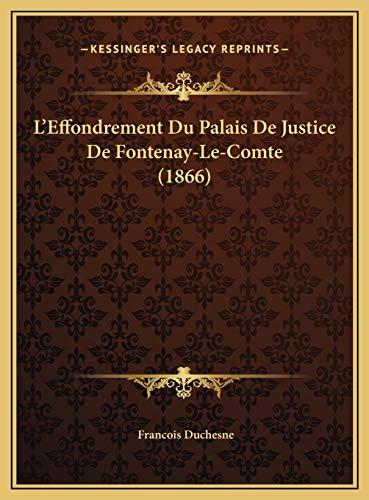 9781169479838: L'Effondrement Du Palais De Justice De Fontenay-Le-Comte (1866) (French Edition)
