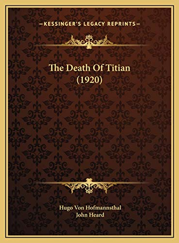 9781169481039: The Death of Titian (1920) the Death of Titian (1920)