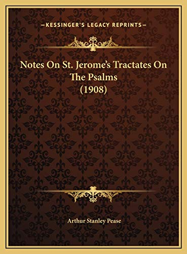 9781169481121: Notes On St. Jerome's Tractates On The Psalms (1908)