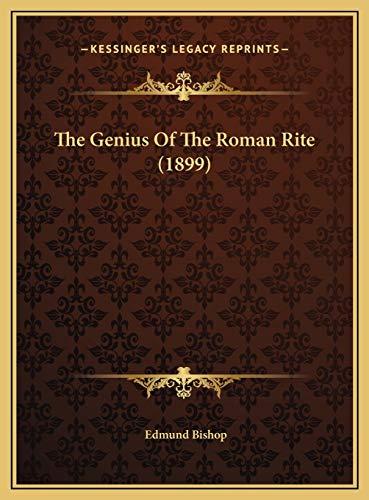 9781169481497: The Genius Of The Roman Rite (1899)