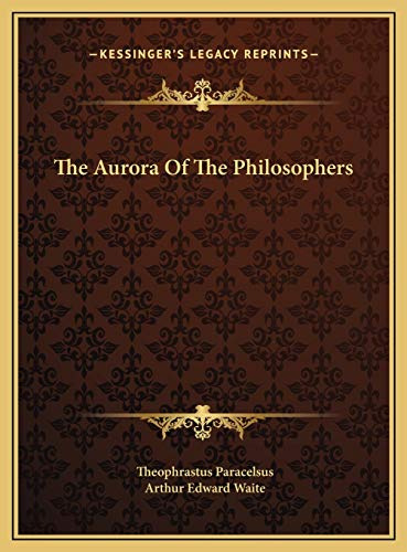 9781169487895: The Aurora Of The Philosophers