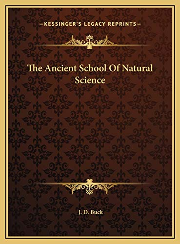 9781169487901: The Ancient School Of Natural Science