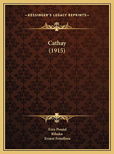 9781169490086: Cathay (1915)