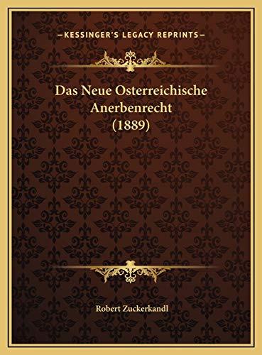 9781169498099: Das Neue Osterreichische Anerbenrecht (1889)