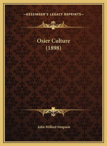 9781169499065: Osier Culture (1898)