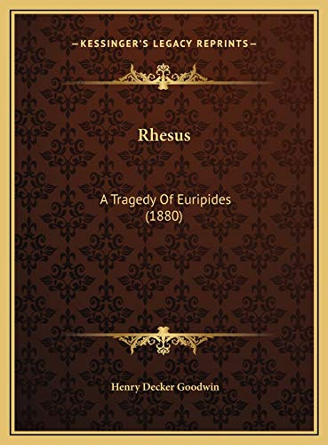 9781169511552: Rhesus: A Tragedy Of Euripides (1880)