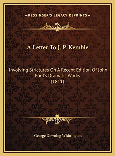 A Letter To J. P. Kemble: Involving