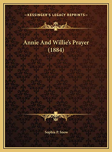 9781169515772: Annie And Willie's Prayer (1884)