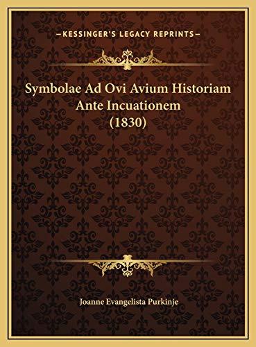 9781169518032: Symbolae Ad Ovi Avium Historiam Ante Incuationem (1830) (Latin Edition)