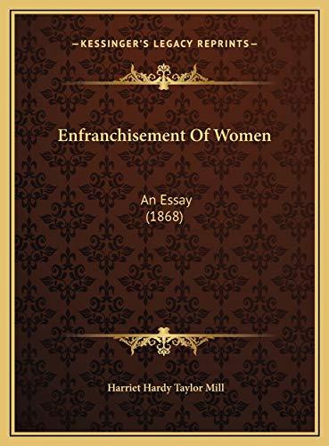 9781169518100: Enfranchisement Of Women: An Essay (1868)