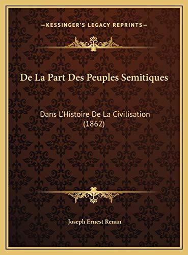 9781169524248: De La Part Des Peuples Semitiques: Dans L'Histoire De La Civilisation (1862) (French Edition)