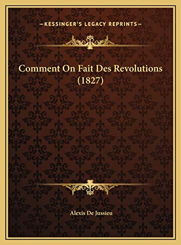 9781169527072: Comment On Fait Des Revolutions (1827) (French Edition)