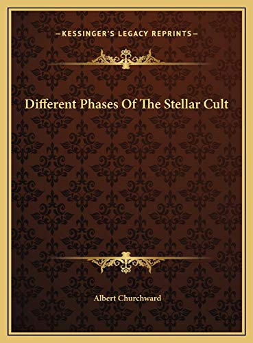 9781169529175: Different Phases Of The Stellar Cult