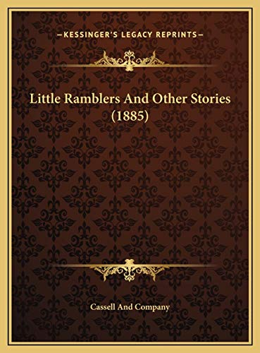 Little Ramblers And Other Stories (1885) Cassell