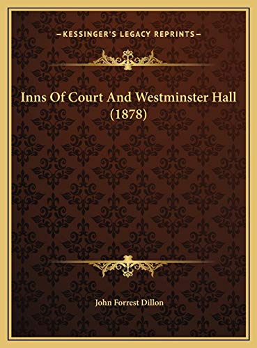 9781169539372: Inns Of Court And Westminster Hall (1878)