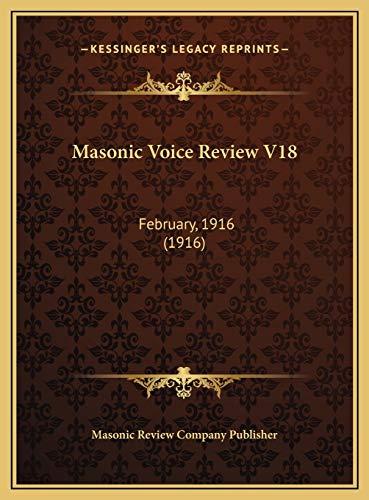 Masonic Voice Review V18 February, 1916 1916