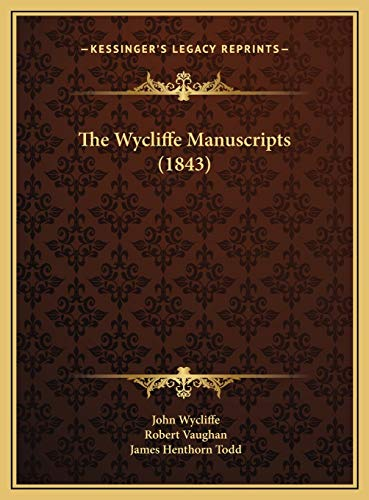 9781169544086: The Wycliffe Manuscripts (1843)