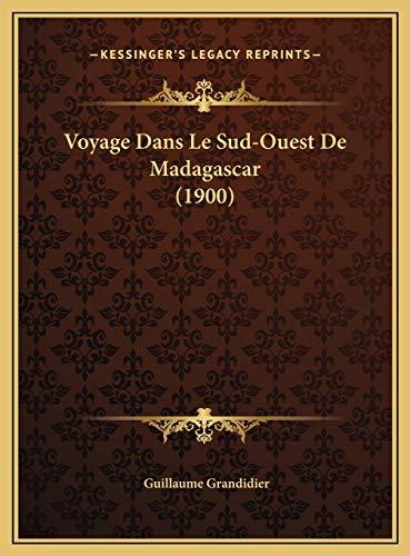 9781169545687: Voyage Dans Le Sud-Ouest de Madagascar (1900)