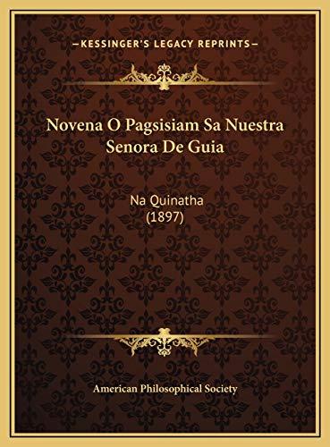 9781169548428: Novena O Pagsisiam Sa Nuestra Senora de Guia: Na Quinatha (1897)