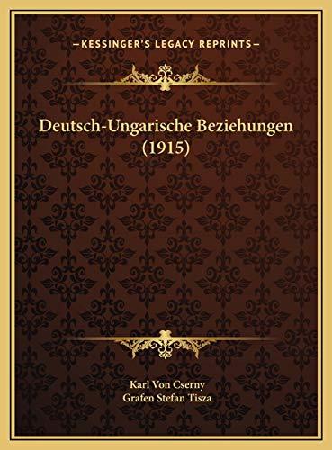 9781169548763: Deutsch-Ungarische Beziehungen (1915) (German Edition)