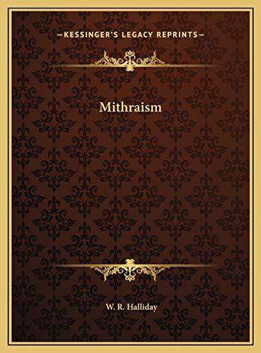 9781169550513: Mithraism