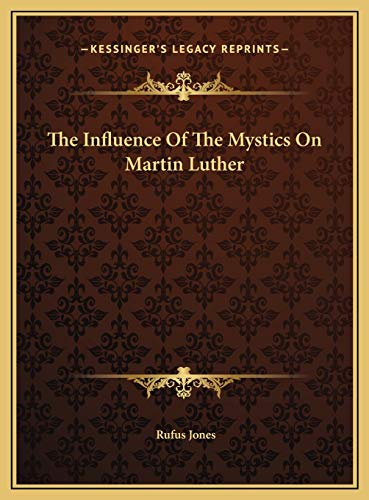 9781169550650: The Influence Of The Mystics On Martin Luther