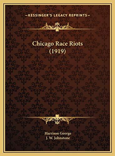9781169551275: Chicago Race Riots (1919)