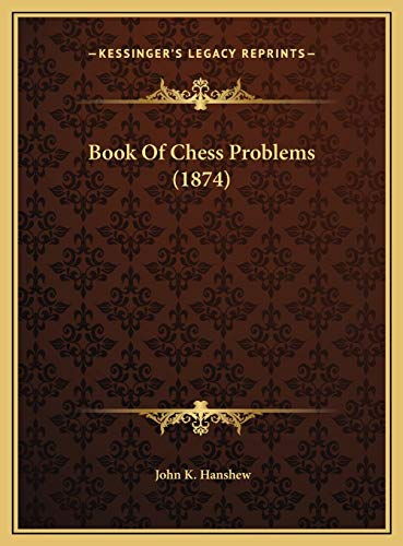 9781169553248: Book Of Chess Problems (1874)