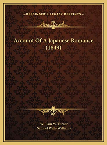 9781169555488: Account Of A Japanese Romance (1849)