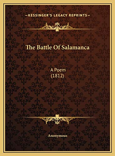 9781169556676: The Battle Of Salamanca: A Poem (1812)