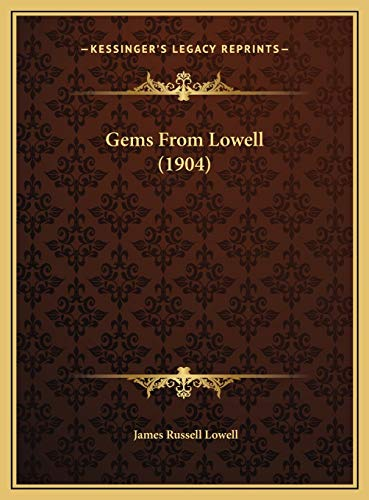 9781169557857: Gems From Lowell (1904)