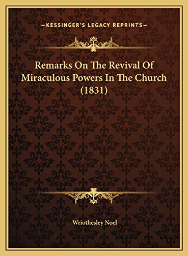 9781169559882: Remarks On The Revival Of Miraculous Powers In The Church (1831)