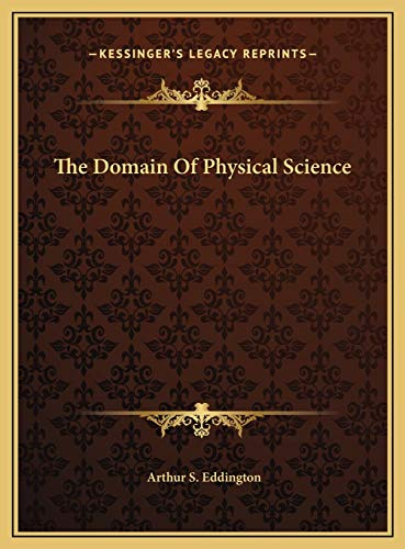 9781169569065: The Domain Of Physical Science