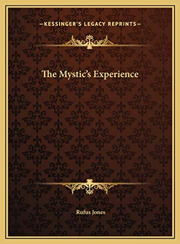 9781169569270: The Mystic's Experience