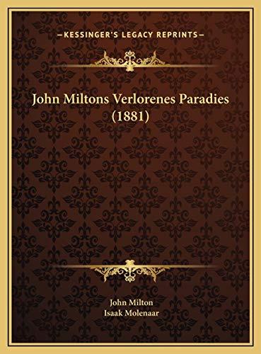 9781169572805: John Miltons Verlorenes Paradies (1881)