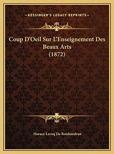9781169577237: Coup D'Oeil Sur L'Enseignement Des Beaux Arts (1872)
