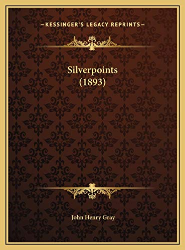 9781169578647: Silverpoints (1893)