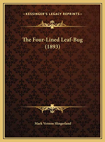 9781169579149: The Four-Lined Leaf-Bug (1893)