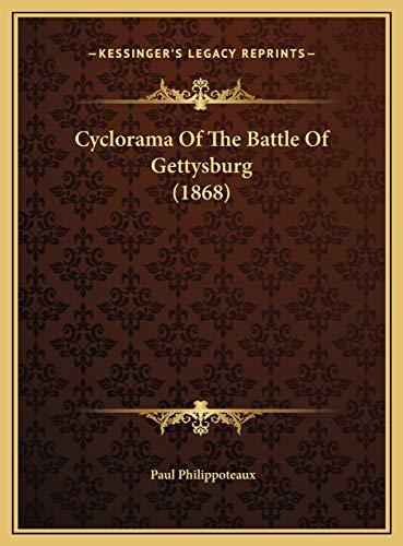 9781169592070: Cyclorama Of The Battle Of Gettysburg (1868)