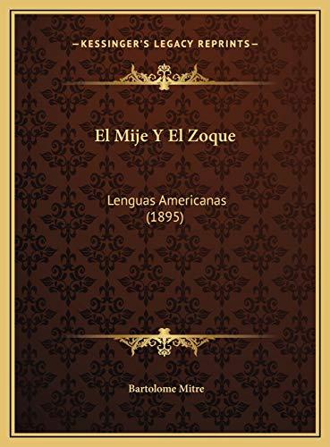 9781169593701: El Mije Y El Zoque: Lenguas Americanas (1895) (Spanish Edition)