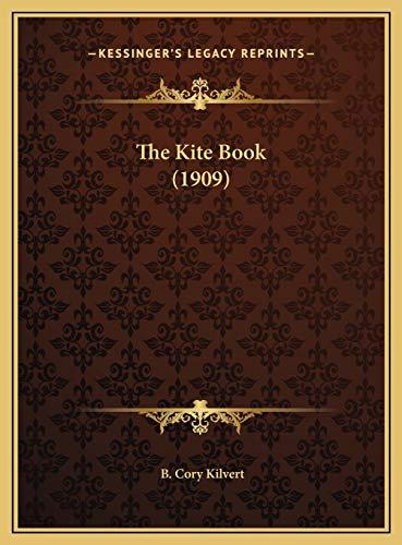 9781169595316: The Kite Book (1909)