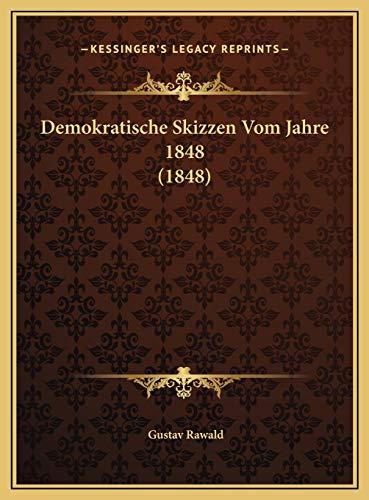 9781169596030: Demokratische Skizzen Vom Jahre 1848 (1848)
