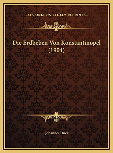 9781169596184: Die Erdbeben Von Konstantinopel (1904)