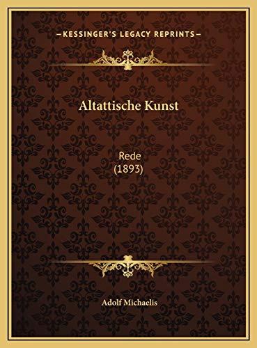 9781169600300: Altattische Kunst: Rede (1893) (German Edition)