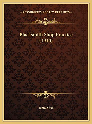 9781169604162: Blacksmith Shop Practice (1910)