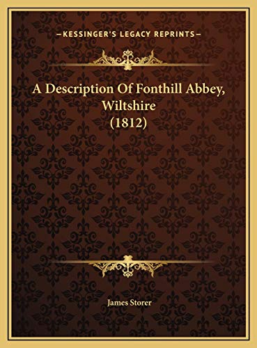 9781169605435: A Description Of Fonthill Abbey, Wiltshire (1812)