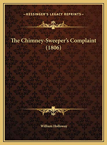 9781169612433: The Chimney-Sweeper's Complaint (1806)