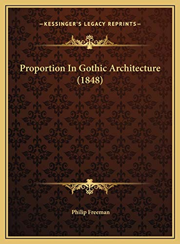 Proportion In Gothic Architecture (1848) (1169626491) by Freeman, Philip