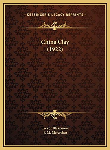 9781169634978: China Clay (1922)